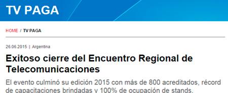 26/06/2015 - Exitoso cierre del Encuentro Regional de Telecomunicaciones